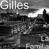 La Familia by Gilles