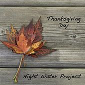 Thanksgiving Day by Night Water Project