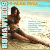 Románticos y Algo Más by Various Artists