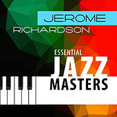 Essential Jazz Masters by Jerome Richardson