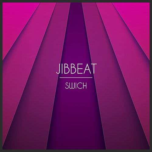 swich single sinrise records by jibbeat napster