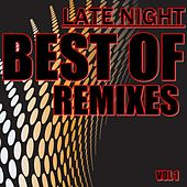 Late Night Best of Remixes, Vol. 1 - EP von Various Artists