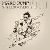 Hard Jump Stylerockers, Vol. 1 by Various Artists
