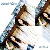 Underneath the Surface by Jenni Alpert