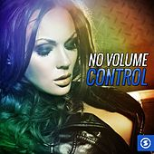 No Volume Control by Various Artists