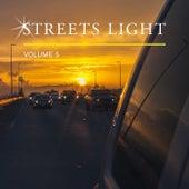 Streets Light, Vol. 5 von Various Artists