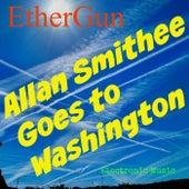 Allan Smithee Goes to Washington by EtherGun