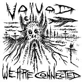 We Are Connected von Voivod