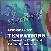 The best of Temptations (Performed by Temps and Eddie Kendricks) by The Temptations