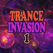 Trance Invasion 1 by Various Artists