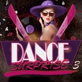 Dance Surprise 3 von Various Artists