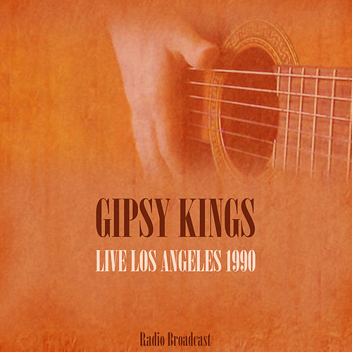 Gipsy Kings Live Los Angeles 1990 De Gipsy Kings : Napster