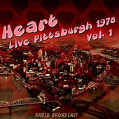 Heart Live Pittsburgh 1978, Vol. 1 de Heart