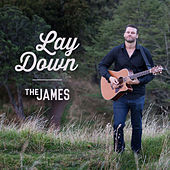 Lay Down by James