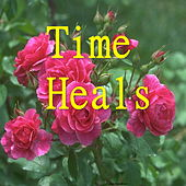 Time Heals by Various Artists