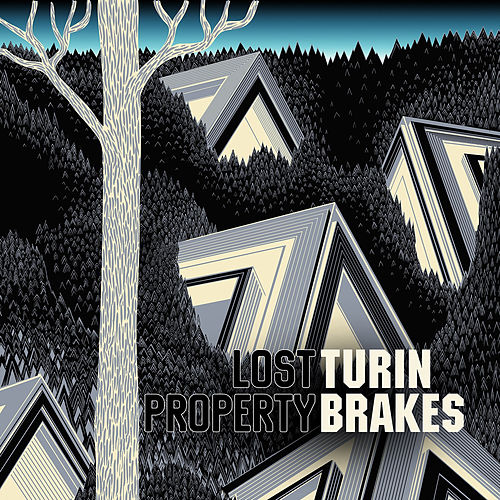 Lost Property by Turin Brakes