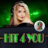 Hit 4 You 2 de Various Artists