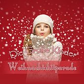 Die Große Kinder Weihnachtshitparade by Various Artists