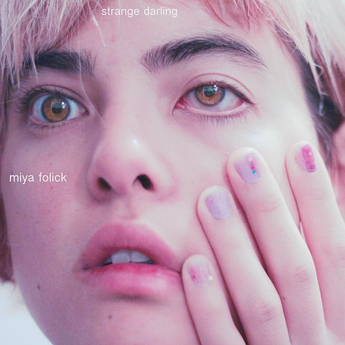 Strange Darling - EP by Miya Folick