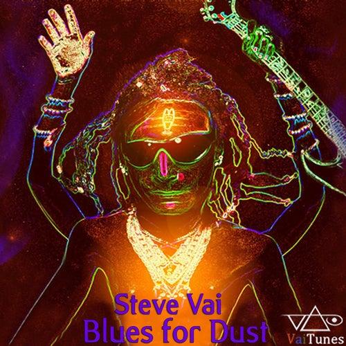Blues for Dust (VaiTunes #8) by Joe Satriani