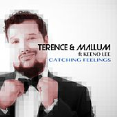 Catching Feelings (feat. Keeno Lee) by Terence
