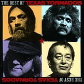 The Best Of Texas Tornados by Texas Tornados