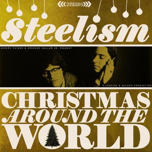Christmas Around the World by Steelism