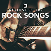 Acoustic 70s Rock Songs by Various Artists