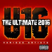 The Ultimate 2016 (Raw) by Various Artists