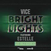 Bright Lights (Remixes) von Vice