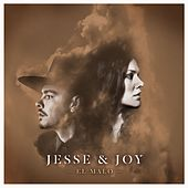 El Malo de Jesse & Joy