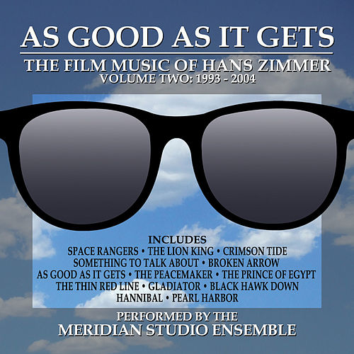 As Good As It Gets: The Film Music Of Han Zimmer Vol. 2 by Dominik Hauser