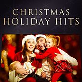 Christmas Holiday Hits von Various Artists