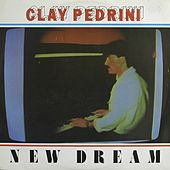 New Dream de Clay Pedrini