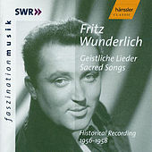 Fritz Wunderlich: Sacred Songs - Historical Recording 1956-1958 by Fritz Wunderlich