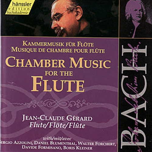 The Complete Bach Edition Vol. 121: Chamber Music for the Flute by Jean-Claude Gérard
