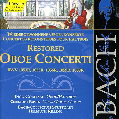 The Complete Bach Edition, Vol. 131 - Restored Oboe Concerti by Bach-Collegium Stuttgart