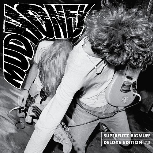 Superfuzz Bigmuff: Deluxe Edition by Mudhoney