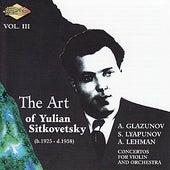 SITKOVETSKY, Yulian: Art of Yulian Sitkovetsky (The), Vol. 3 by Yulian Sitkovetsky