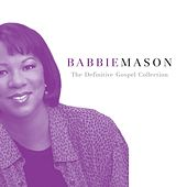 The Definitive Gospel Collection by Babbie Mason