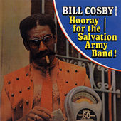 Bill Cosby Sings Hooray For The Salvation Army Band! de Bill Cosby