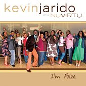 I'm Free by Kevin Jarido and Nu Virtu