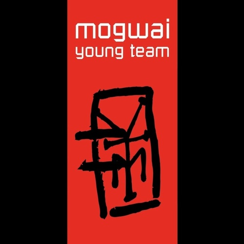 Young Team by Mogwai