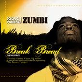 Break Bread by Zumbi
