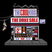 The Bake Sale by Cool Kids