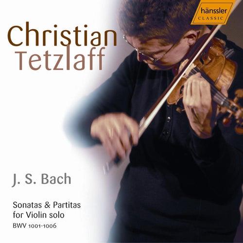 Bach: Sonatas and Partitas by Christian Tetzlaff