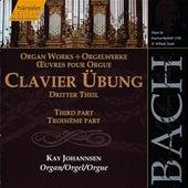 Johann Sebastian Bach: Clavier Übung - Third Part by Kay Johannsen