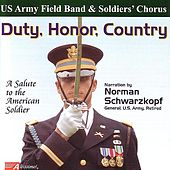 Duty, Honor, Country de United States Army Field Band and Soldiers' Chorus