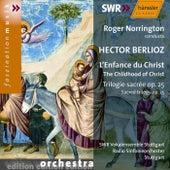 Hector Berlioz: L'Enfance du Christ, Trilogie sacrée Op. 25 by Radio-Sinfonieorchester Stuttgart