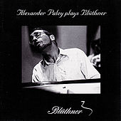 Alexander Paley plays Liszt, Rachmaninoff, Chopin, and more on Blüthner Piano by Alexander Paley